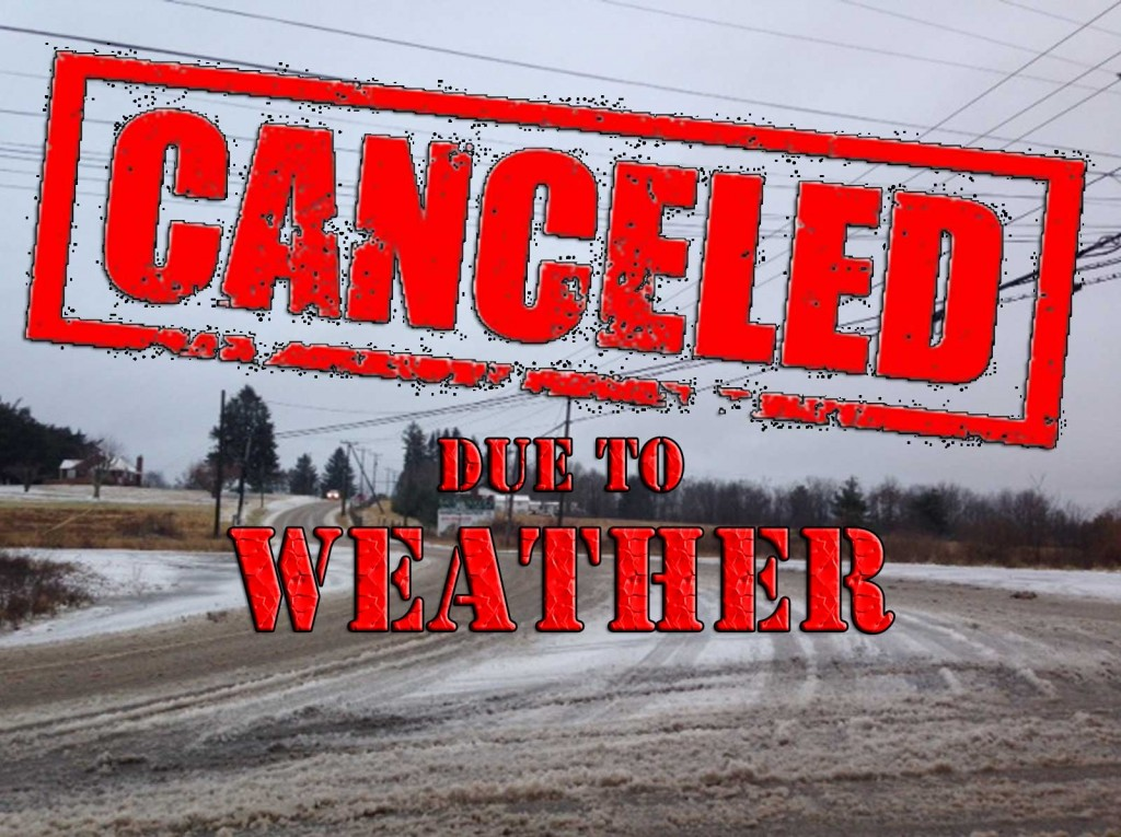Canceled Due To Weather